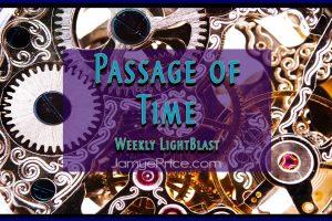 The Passage of Time LightBlast by Jamye Price