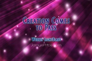 Creation Comes to Pass by Jamye Price