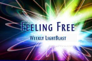 Feeling Free Weekly LightBlast with Jamye Price