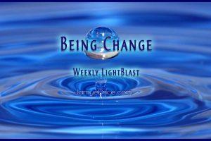 Being Change Weekly LightBlast by Jamye Price
