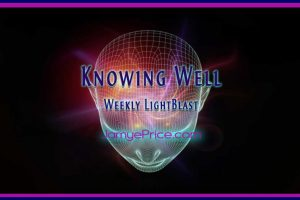 Knowing Well Weekly LightBlast by Jamye Price