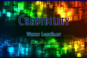 Credibility LightBlast by Jamye Price
