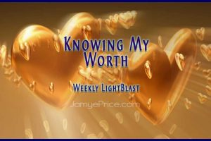 Knowing My Worth LightBlast by Jamye Price