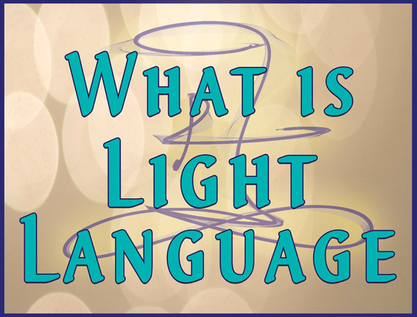 What is Light Language by Jamye Price